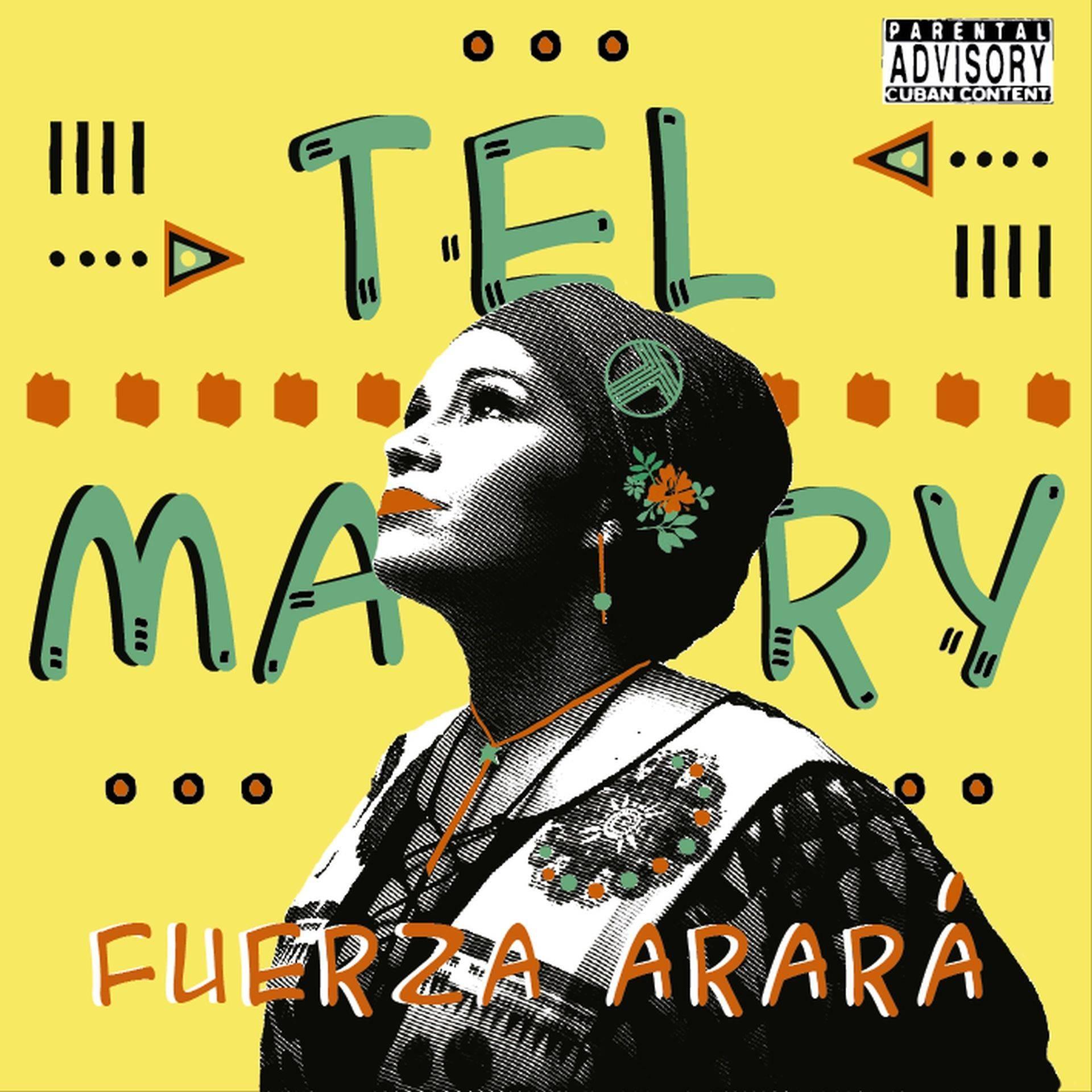 """Portada del álbum """"Fuerza Arará"""", de Telmary."""