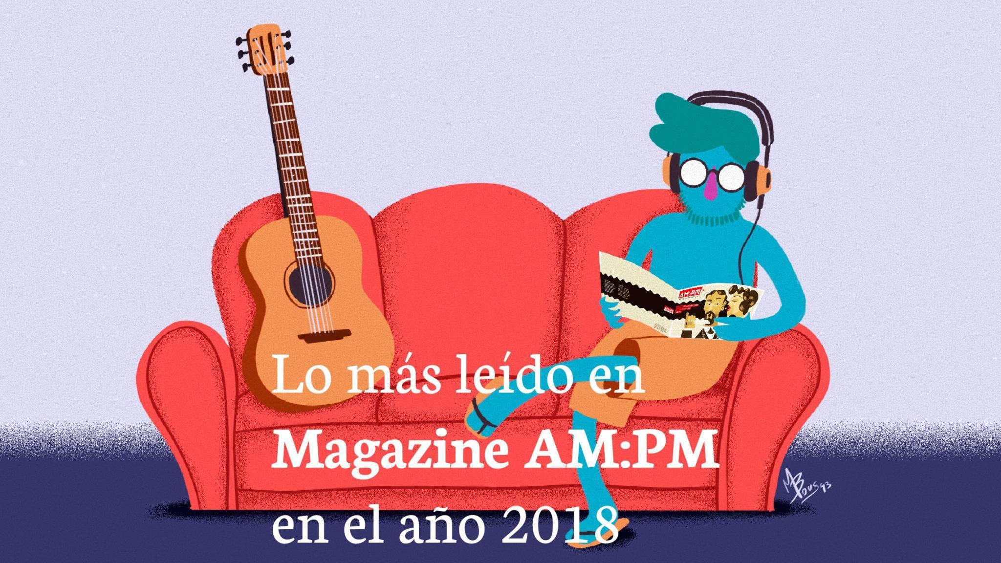 Lo más leído en 2018 en Magazine AM:PM. Ilustración: Mayo Bous / Magazine AM:PM.