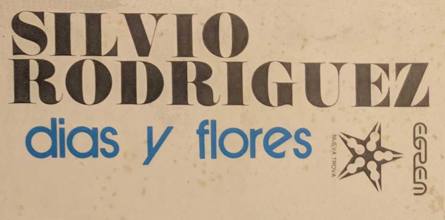 Detalle de la portada del álbum Días y Flores, de Silvio Rodríguez. Diseño: Pablo Larralde.
