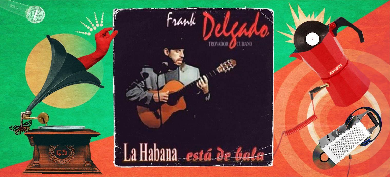 La Habana está de bala, Frank Delgado. Diseño: Jennifer Ancízar / Magazine AM:PM