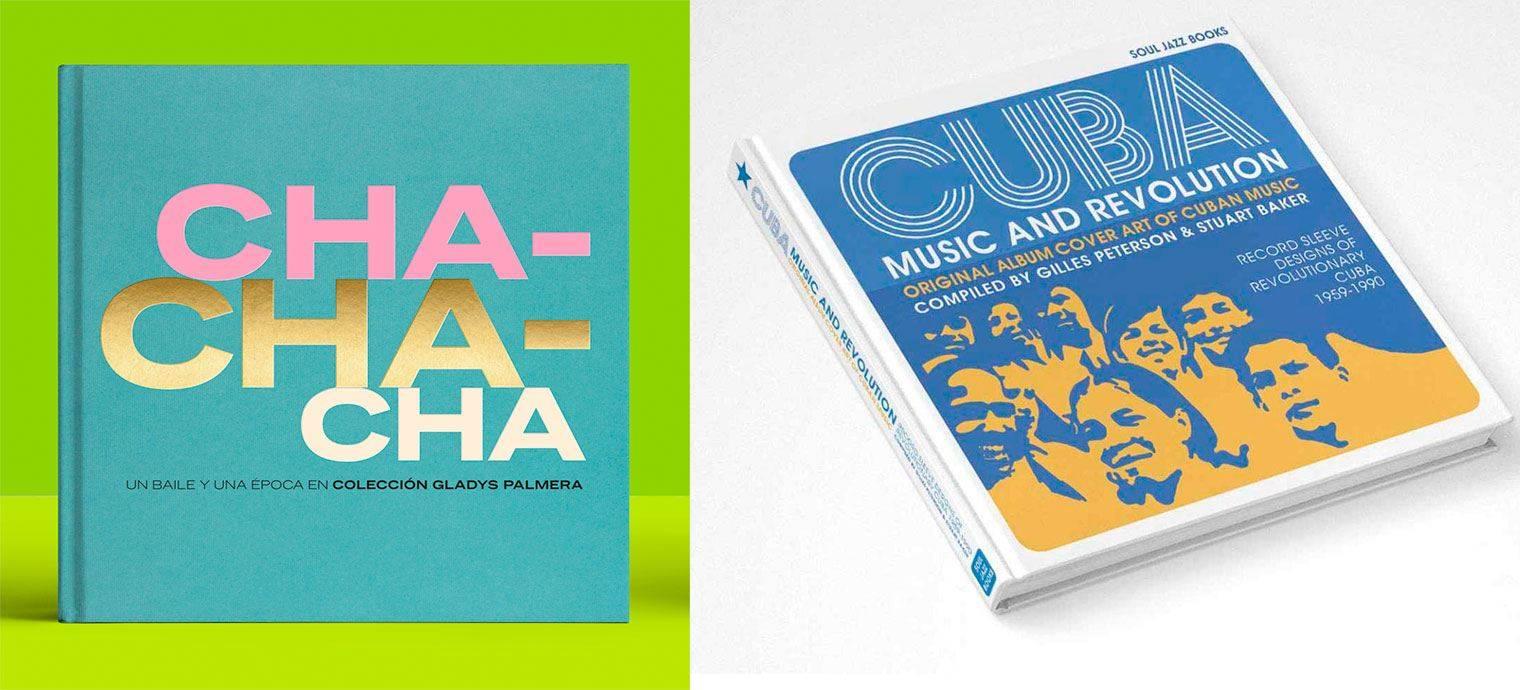 Portadas de los libros Cha Cha Cha y Cuba: Music and Revolution...